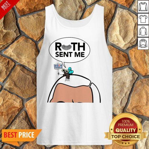Ruth Sent Me Shirt Joe Biden Tank Top