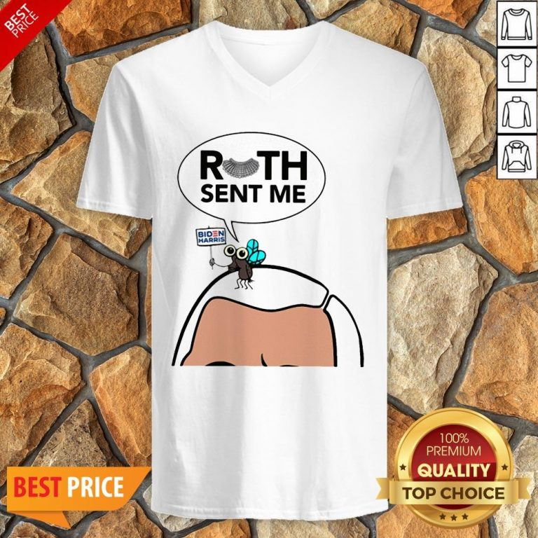 Ruth Sent Me Shirt Joe Biden V-neck