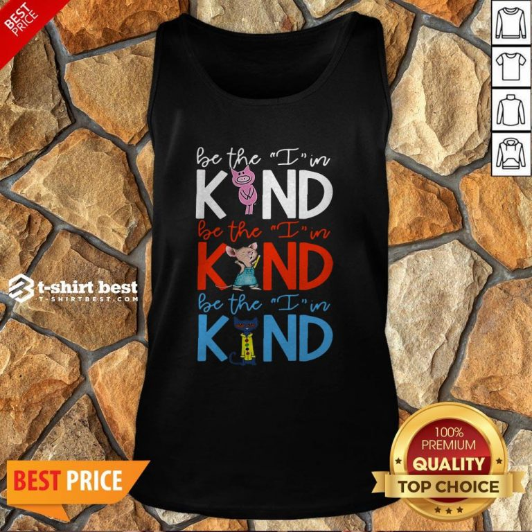 Teach Be The I In Kind Pig Mouse Cat Tank Top