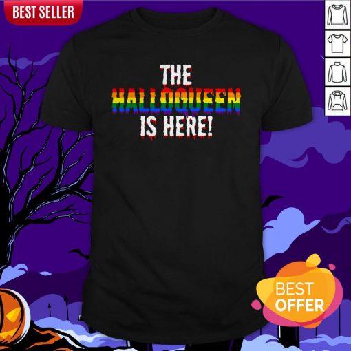 The Halloqueen Is Here Halloween LGBT Rainbow Shirt
