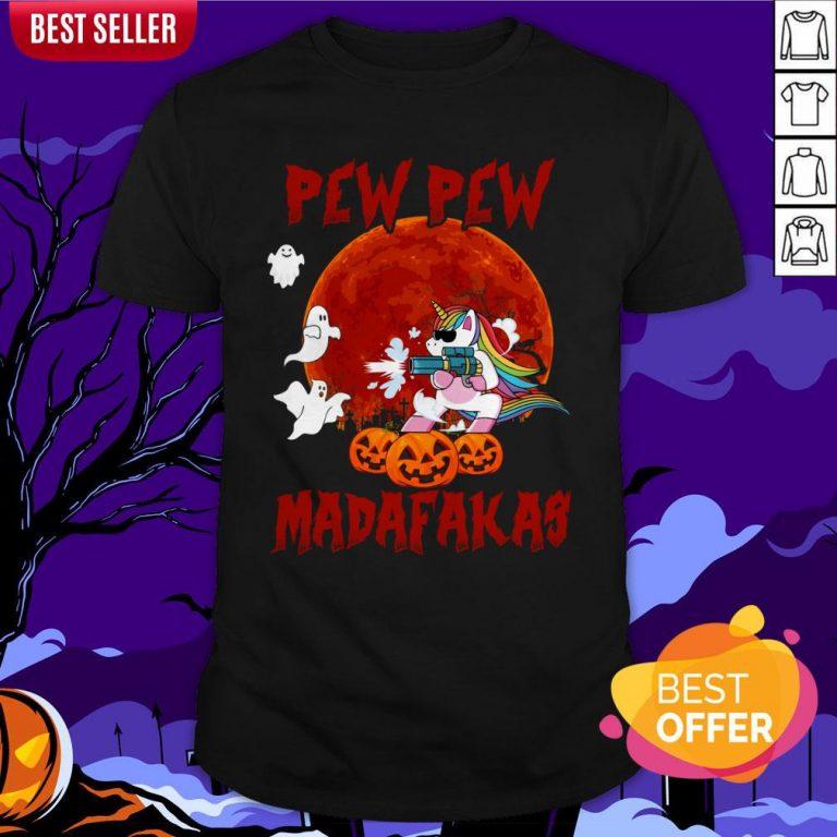 Unicorn Pewpew Madafakas Halloween Day Shirt