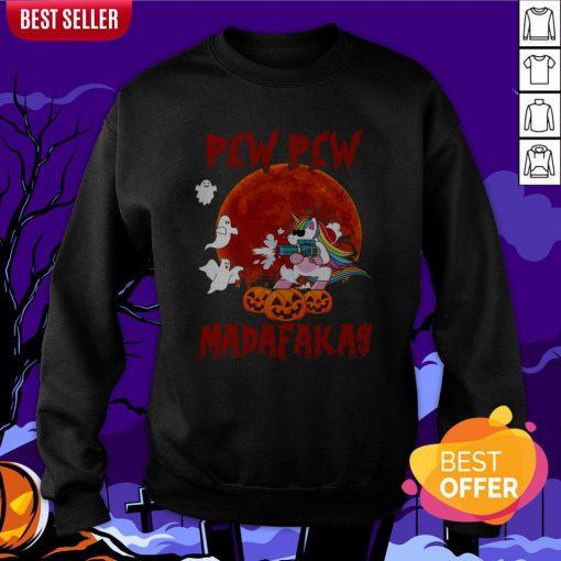 Unicorn Pewpew Madafakas Halloween Day Sweatshirt