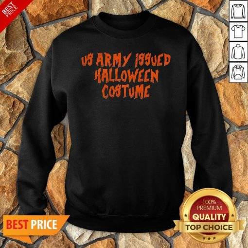 Us Army Issue Halloween Costume Sweatshirt