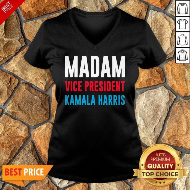 Awesome Madam Vice President Kamala Harris V-neck
