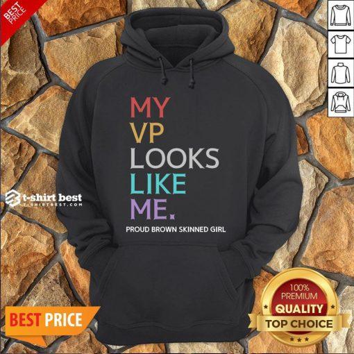 Awesome My Vp Looks Like Me Great Black Hoodie