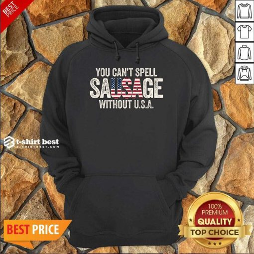 You-Can-T-Spell-Sausage-Without Hoodie - Design By 1tees.com