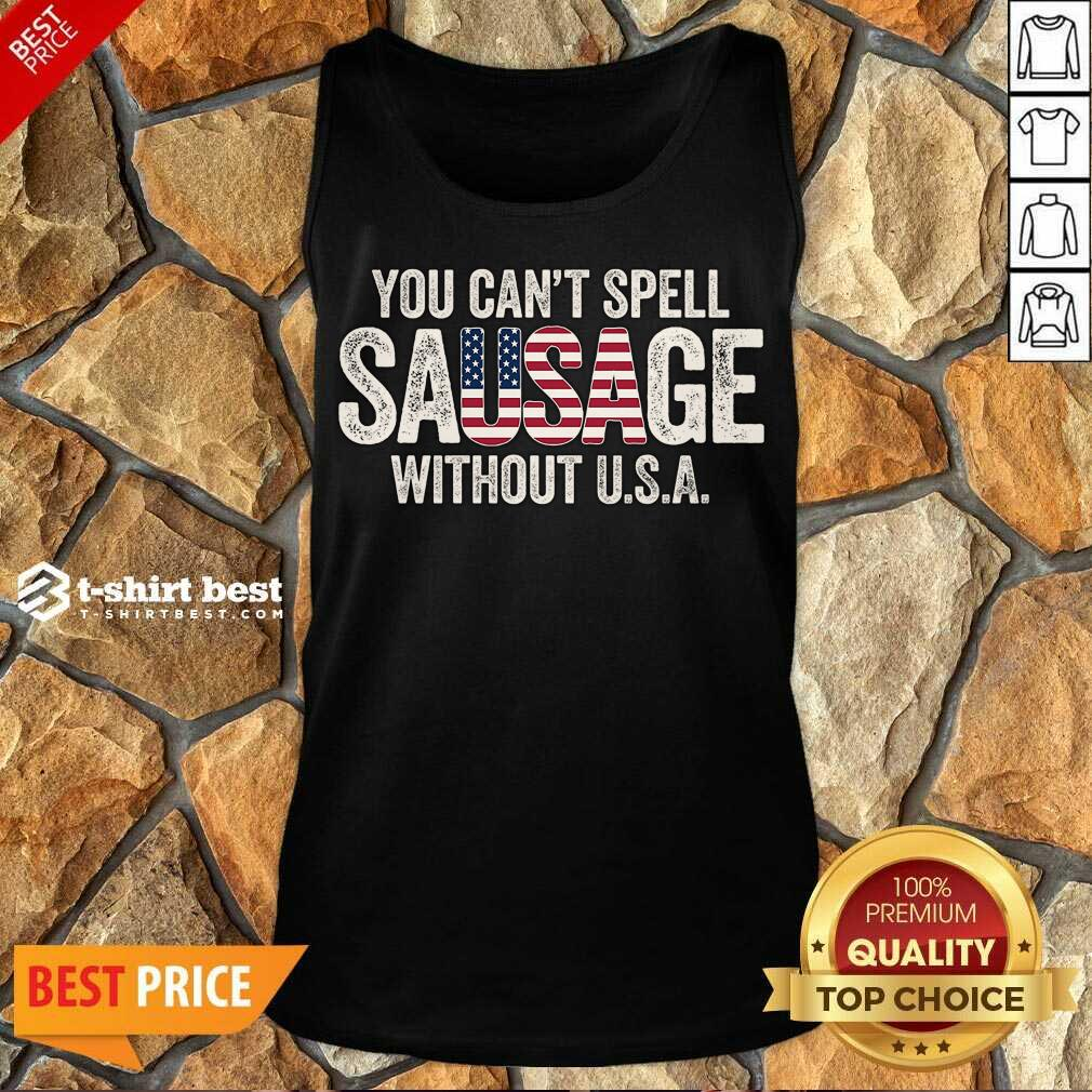 You-Can-T-Spell-Sausage-Without Tank Top - Design By 1tees.com