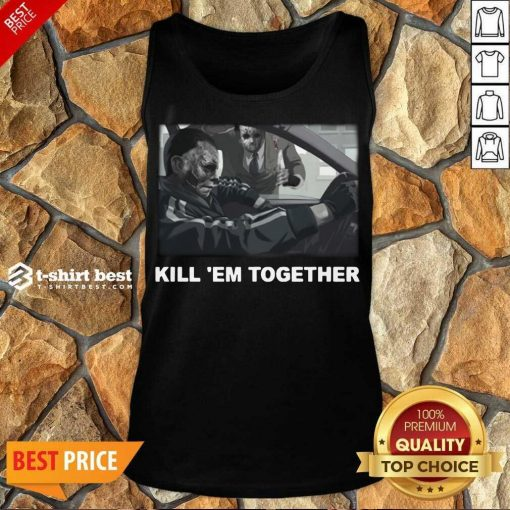 Horror Michael And Jason Voorhees Kill 'em Together Tank Top - Design By 1tees.com