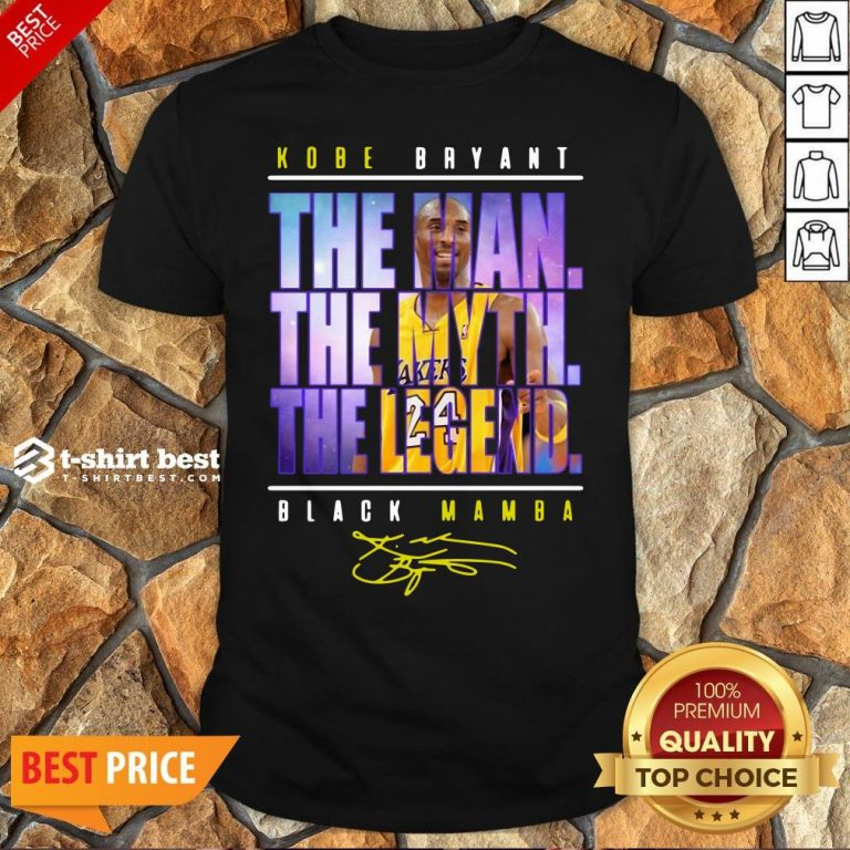 Funny Kobe Bryant The Man The Myth The Legend Black Mamba Signature Shirt