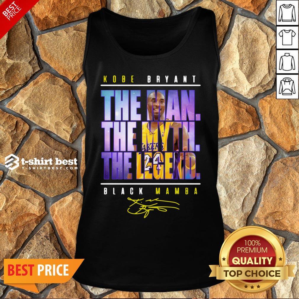 Funny Kobe Bryant The Man The Myth The Legend Black Mamba Signature Tank Top