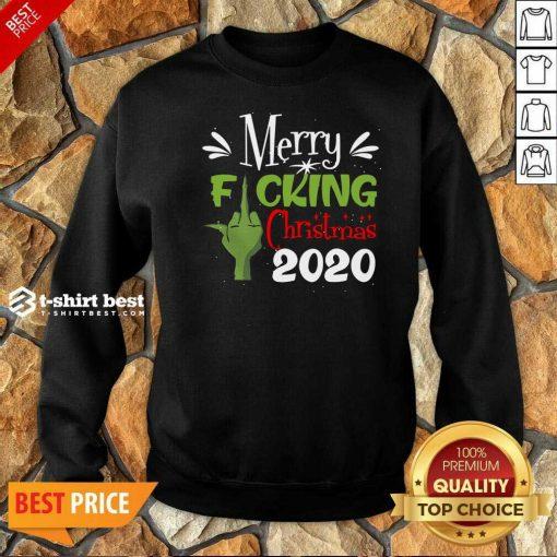 Funny Merry Fuking Christmas 2020 Grinch Sweatshirt