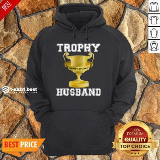 Funny Trophy World's Okayest Husband Hoodie