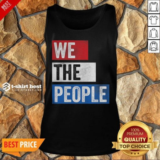 Funny We The People Election Tank Top