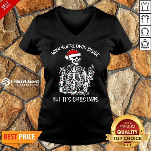 Funny When You're Dead Inside But It's Christmas Skeleton Light V-neck