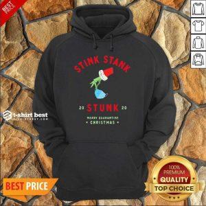 Grinch Hand Holding Stink Stank 20 Stunk 20 Merry Quarantine Christmas Hoodie