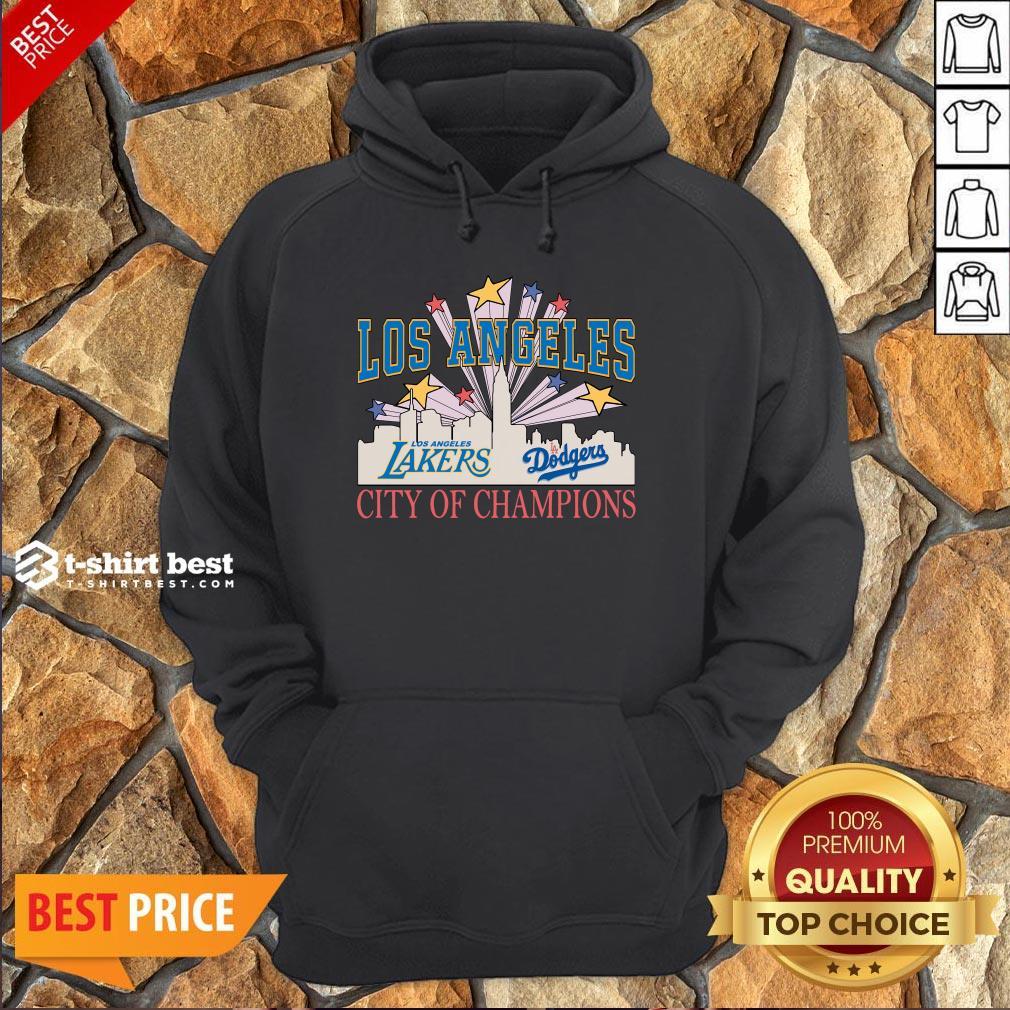 Nice Los Angeles LA Lakers And LA Dodgers City Of Champion Hoodie