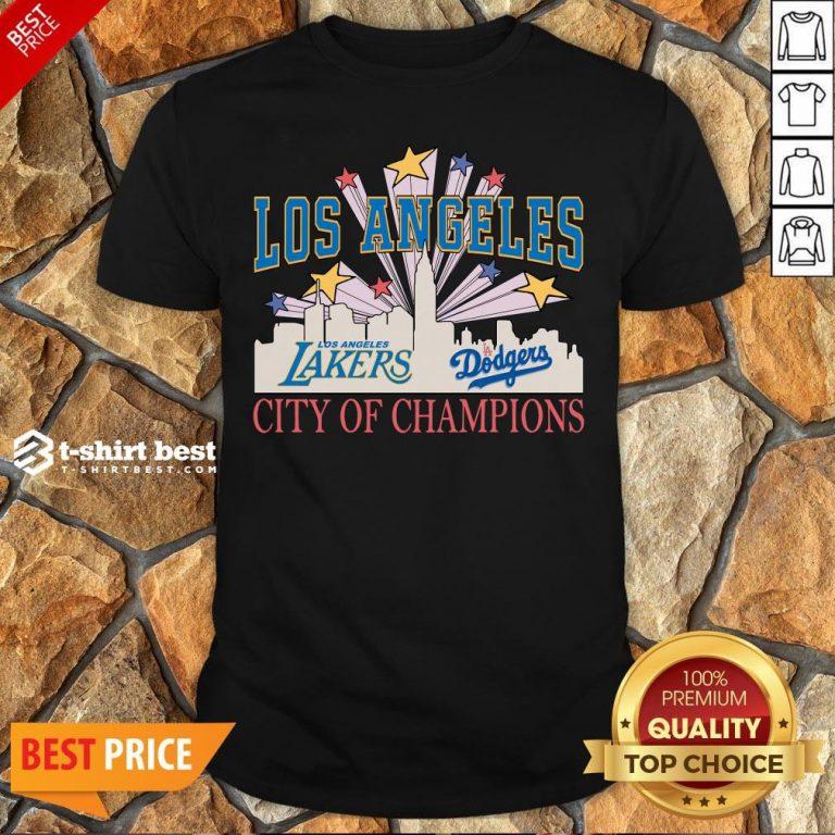 Nice Los Angeles LA Lakers And LA Dodgers City Of Champion Shirt