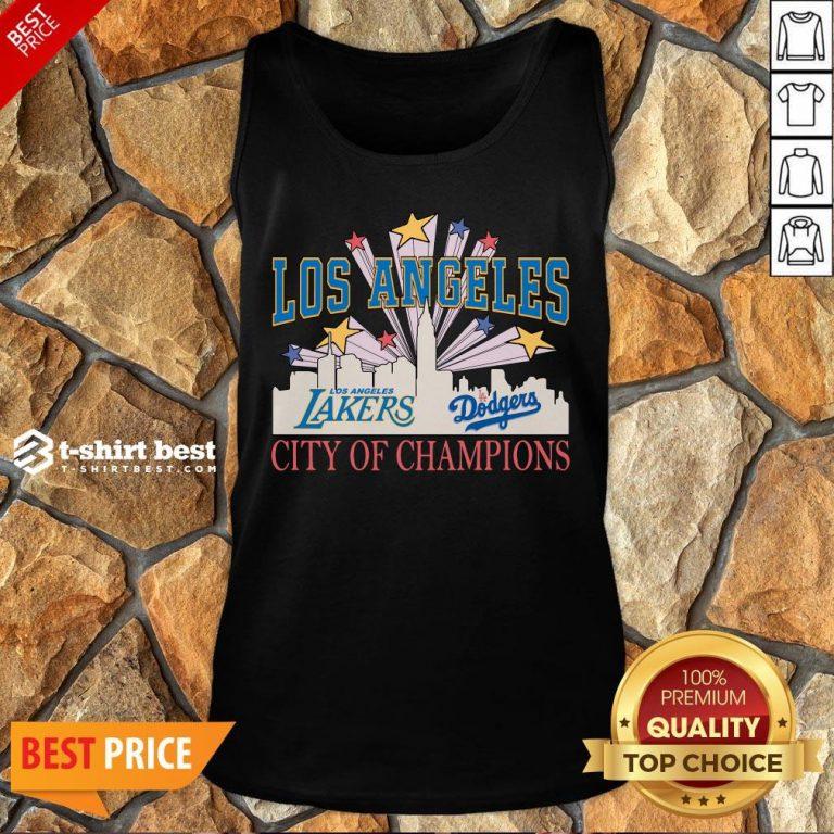 Nice Los Angeles LA Lakers And LA Dodgers City Of Champion Tank Top