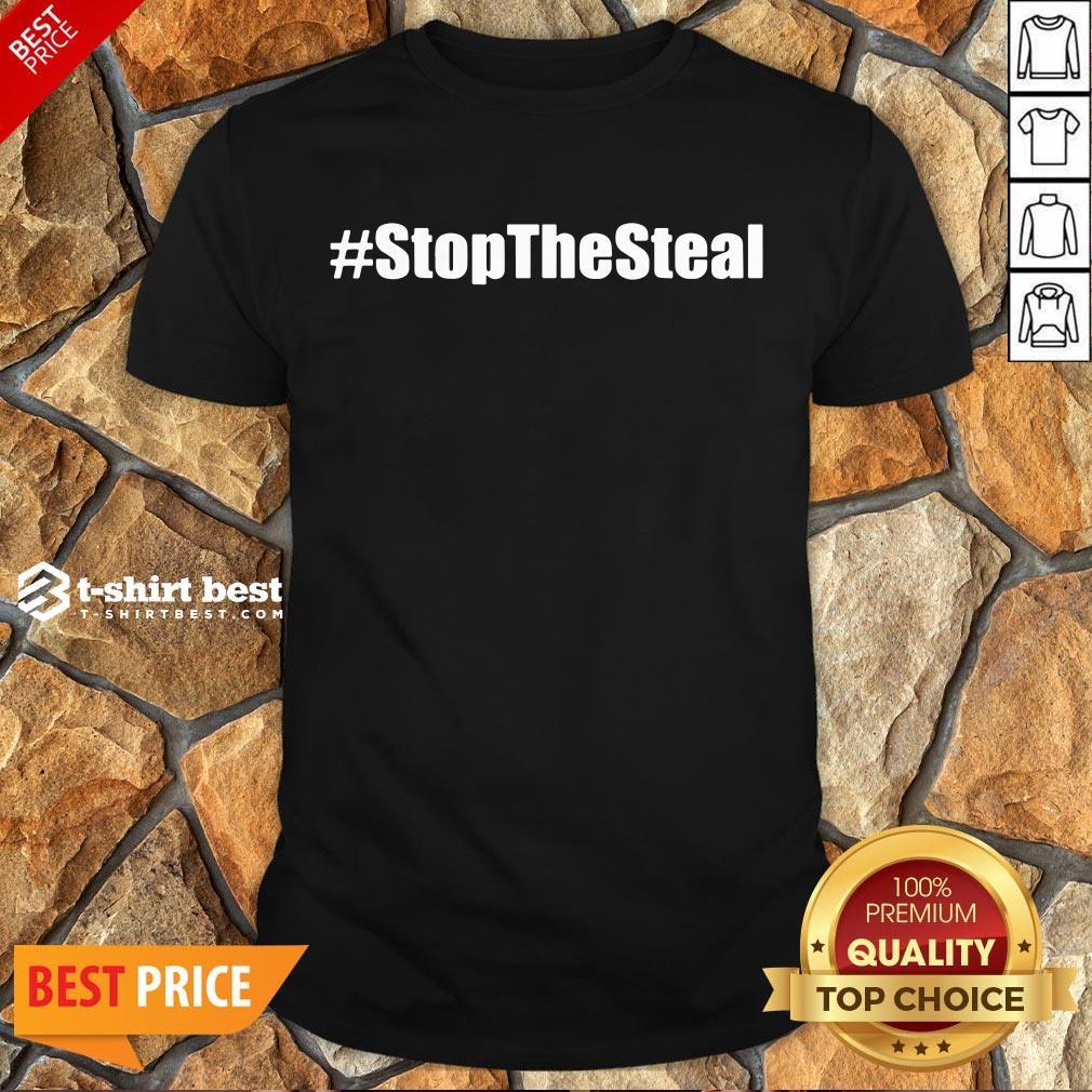 Nice Stop The Steal Anti Biden Pro Trump Shirt