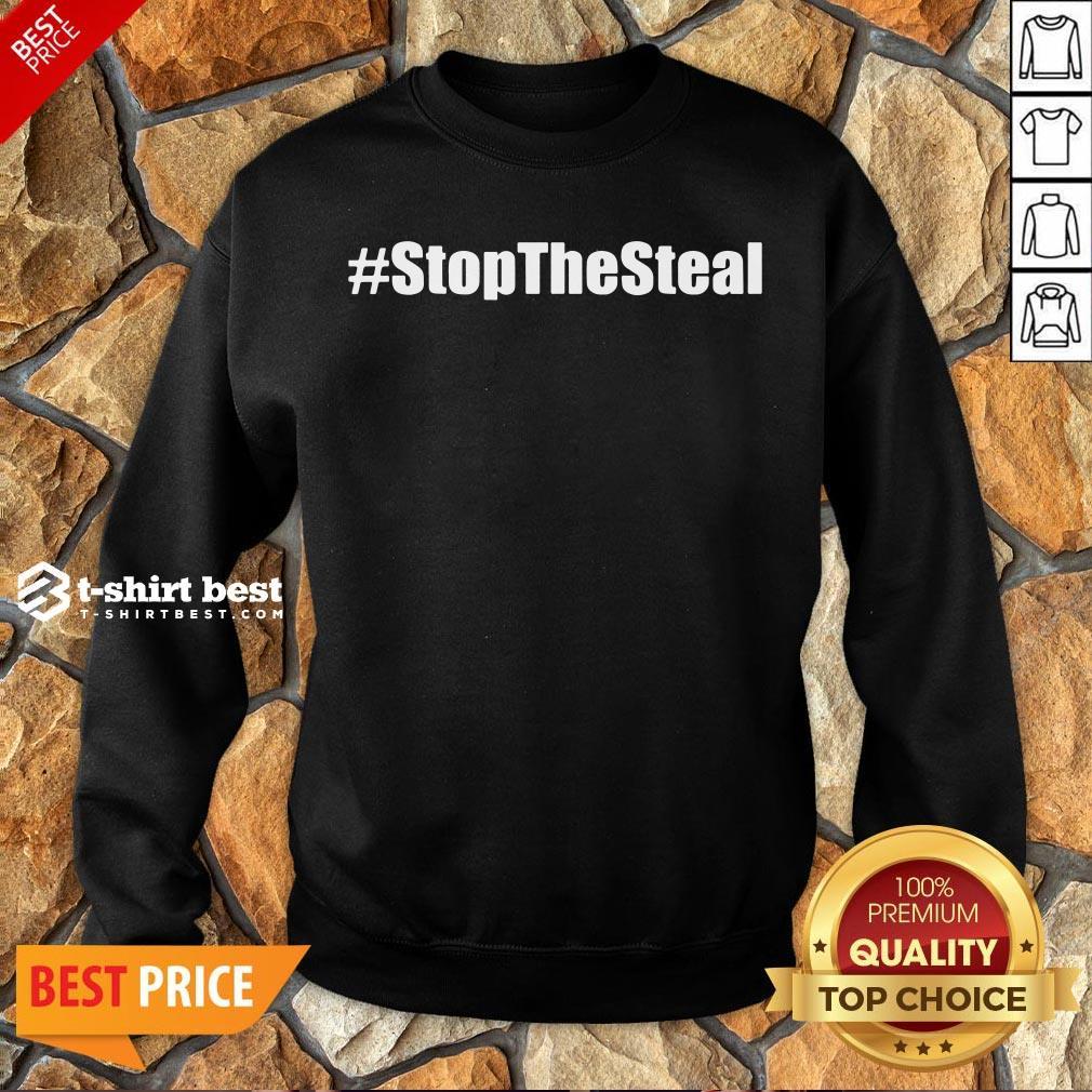 Nice Stop The Steal Anti Biden Pro Trump Sweatshirt