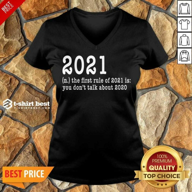 First Rule Of 202 Funny Humor Happy New Year 2021 Gifts Happy New Year V-neck - Design By 1tees.com