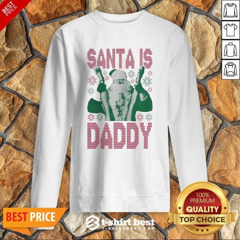 Official Santa Is Daddy Ugly Christmas Sweatshirt