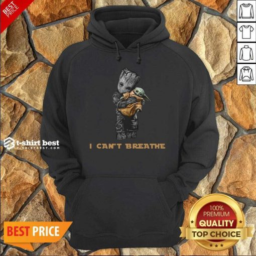 Official Star War Baby Groot Hug Baby Yoda I Can't Breathe Hoodie - Design By 1tees.com