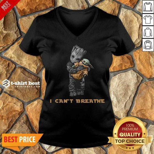 Star War Baby Groot Hug Baby Yoda I Can't Breathe V-neck - Design By 1tees.com