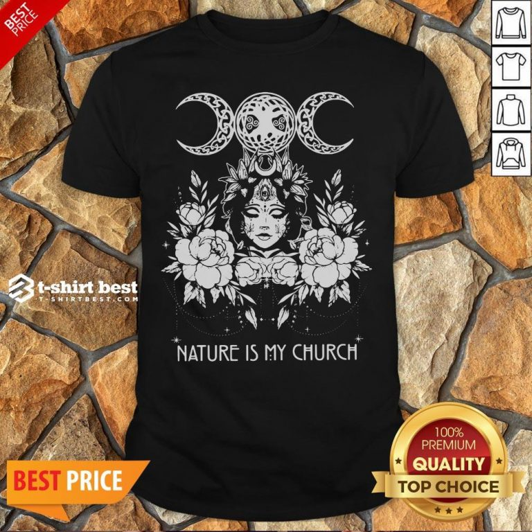 Official Witch Wicca Nature Is My Church Shirt
