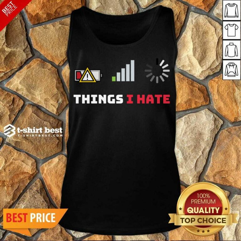Things I Hate Funny Programmer Gamer Birthday Christmas Tank Top - Design By 1tees.com