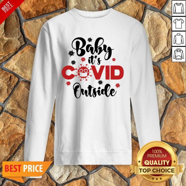 Premium Baby It's Covid Outside Christmas Sweatshirt