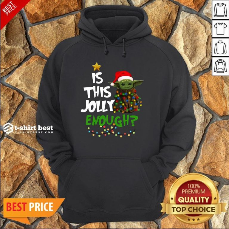 Premium Is This Jolly Enough Baby Yoda Light Christmas Hoodie