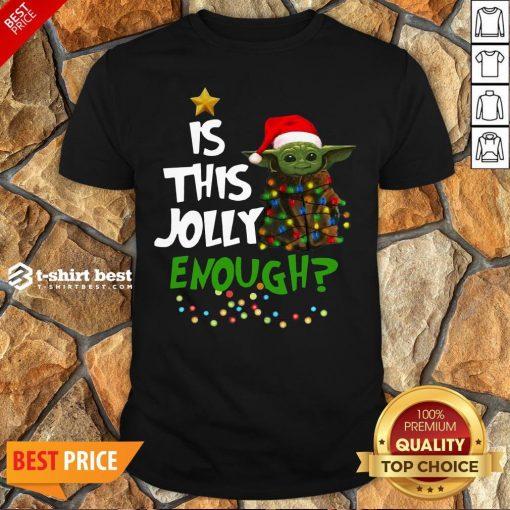 Premium Is This Jolly Enough Baby Yoda Light Christmas Shirt