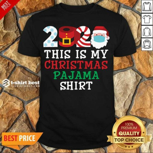 Pretty This Is My Christmas Pajama Shirt Family 2020 Shirt - Design By 1tees.com