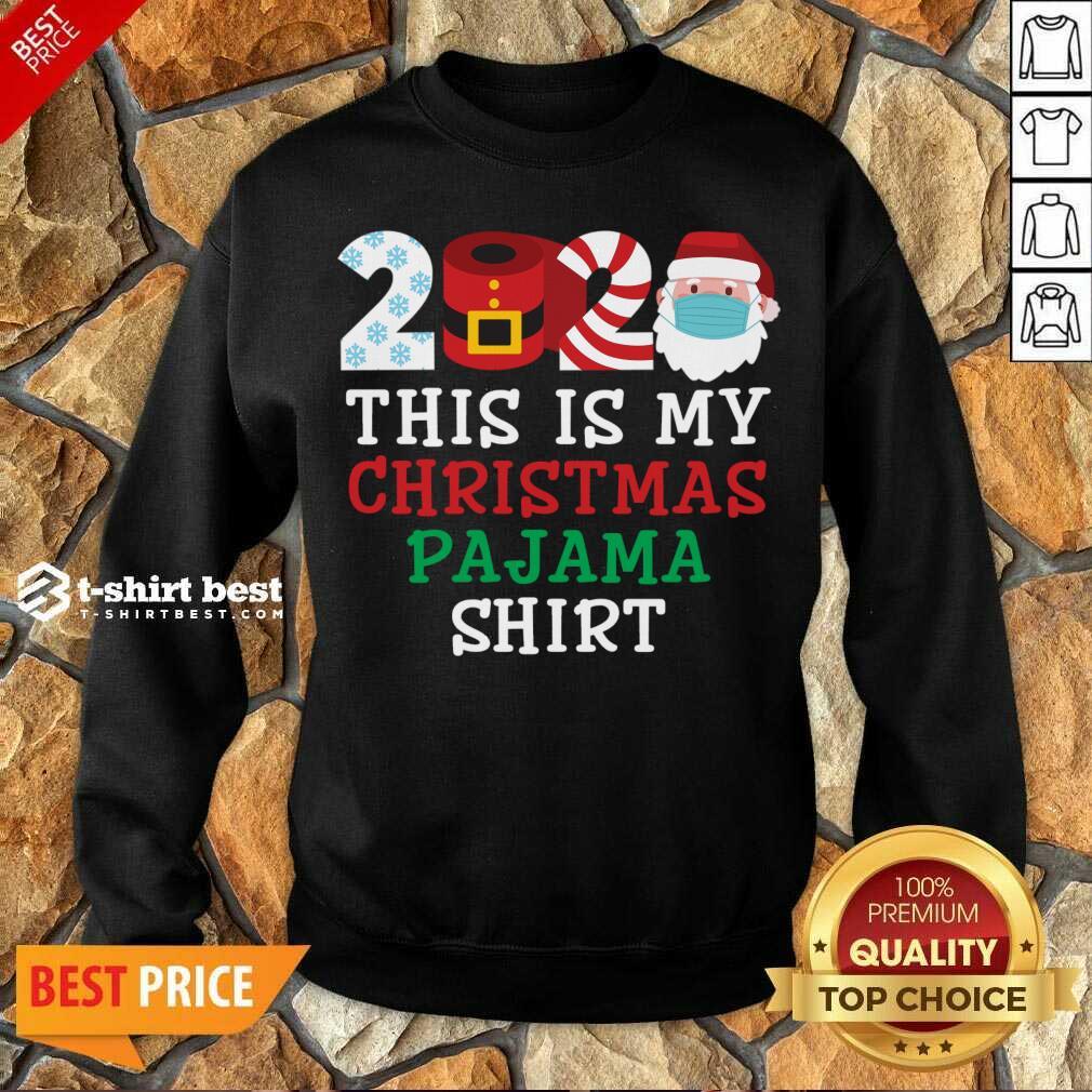 This Is My Christmas Pajama Shirt Family 2020 Sweatshirt - Design By 1tees.com