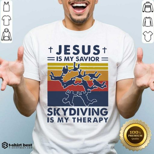 Jesus Is My Savior Skydiving Is My Therapy Vintage Shirt - Design By 1tees.com