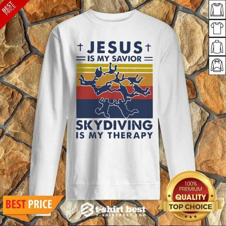 Jesus Is My Savior Skydiving Is My Therapy Vintage Sweatshirt - Design By 1tees.com