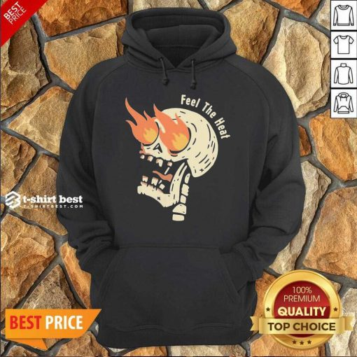 Fire Skull Feel The Heat Hoodie - Design By 1tees.com