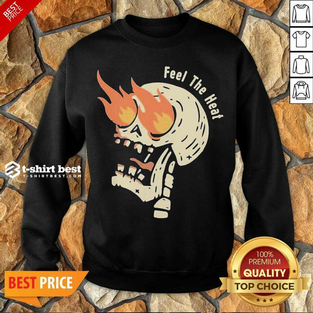 Fire Skull Feel The Heat Sweatshirt - Design By 1tees.com