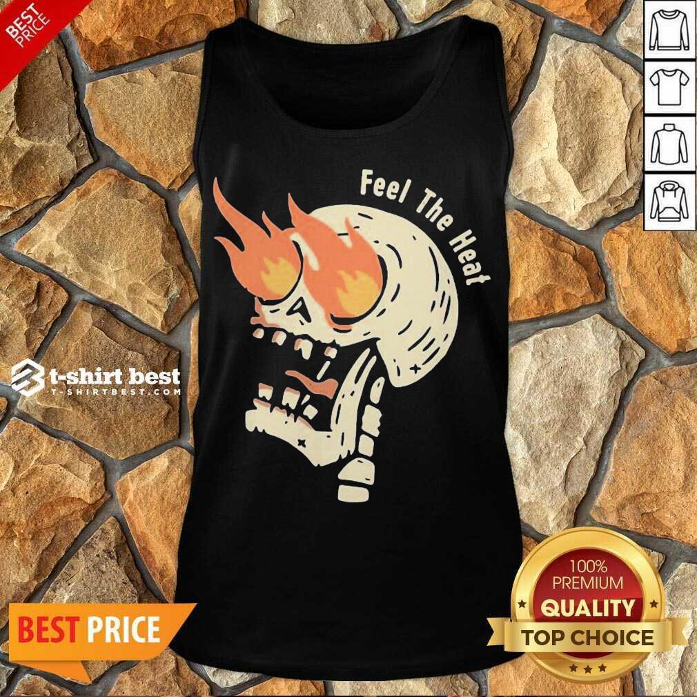 Fire Skull Feel The Heat Tank Top - Design By 1tees.com