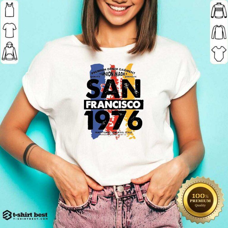 Union Made San Francisco 1976 V-neck - Design By 1tees.com