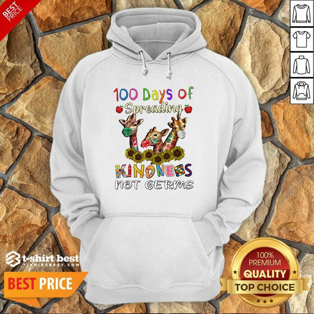 100th Day Of Of Spreading Kindness Not Germs Hoodie - Design By 1tees.com