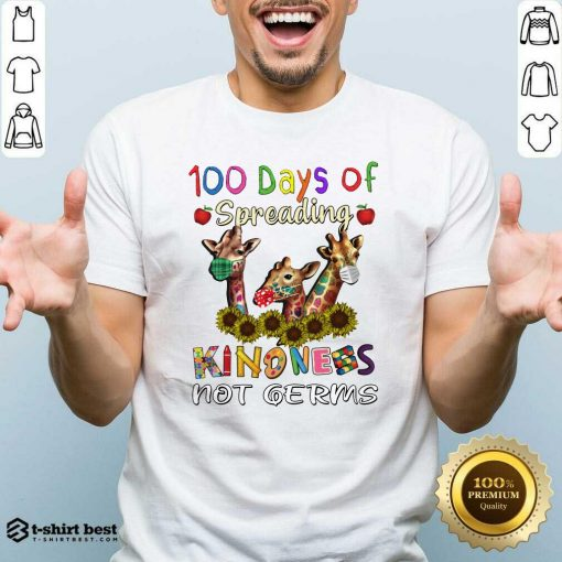 100th Day Of Of Spreading Kindness Not Germs Shirt - Design By 1tees.com