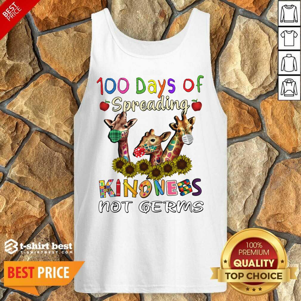 100th Day Of Of Spreading Kindness Not Germs Tank Top - Design By 1tees.com