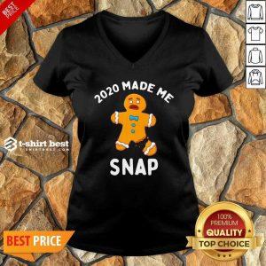 2020 Made Me Snap V-neck - Design By 1tees.com