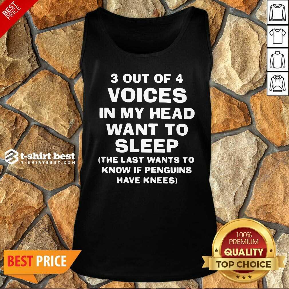 3 Out Of 4 Voices In My Head Want To Sleep Tank Top - Design By 1tees.com