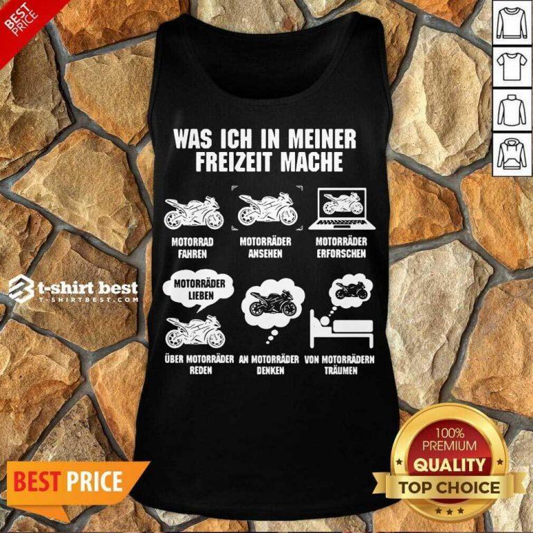 Bikers Was IchI In Meiner Freizeit Mache Tank Top - Design By 1tees.com