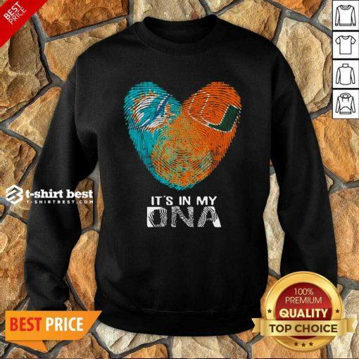Dolphins Hurricanes It's In My Dna Hea rt Fingerprints Sweatshirt- Design By 1tees.com