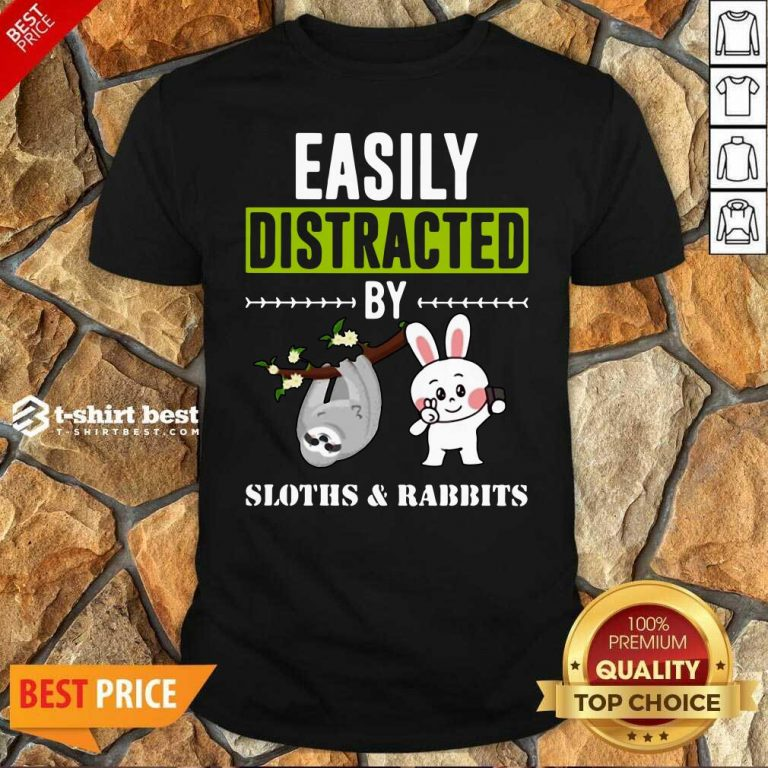 Easily Distracted By Sloths Lover Design Cute Rabbits Shirt - Design By 1tees.com