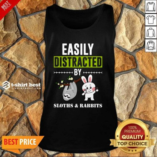 Easily Distracted By Sloths Lover Design Cute Rabbits Tank Top - Design By 1tees.com